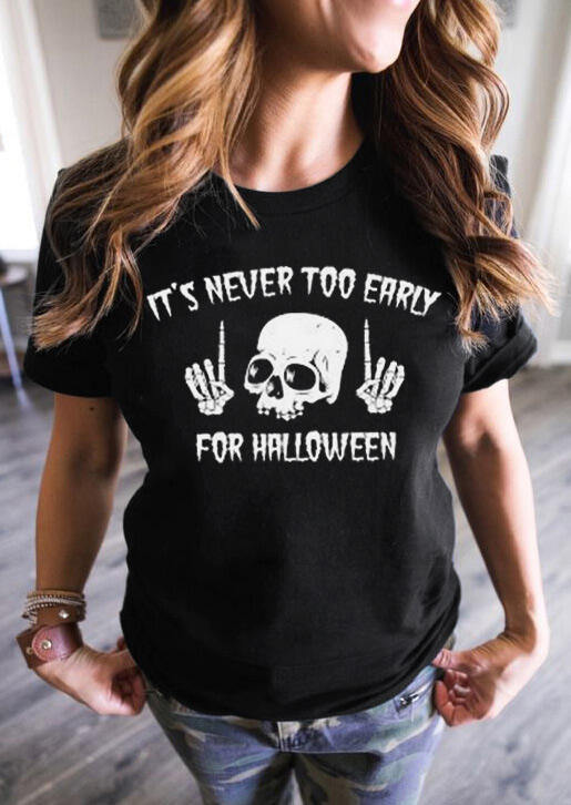 Funny Skull It's Never Too Early For Halloween T-Shirt Tee - Black